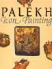 Палех. Icon Painting